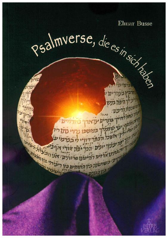 Psalmverse, die es in sich haben